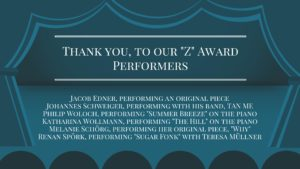 Thank you, to our Z Award Performers
