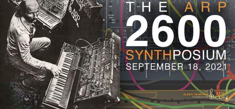 The ARP 2600 Synthposium